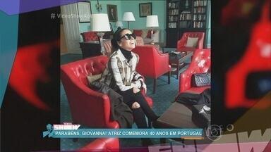 Giovanna Antonelli comemora 40 anos em Portugal - Vídeo Show invade o camarim de Wesley Safadão e flagra o cantor devorando chocolates do bufê. Confira mais notícias dos famosos!