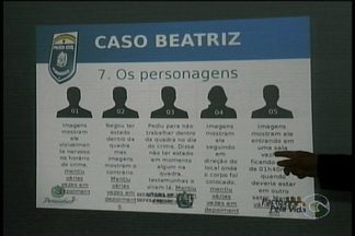 Polícia Civil divulgou hoje novas informações sobre a investigação a morte de Beatriz Mota - São informações contundentes sobre o dia do crime