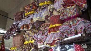 Período de Festas juninas é um dos que mais movimenta o comércio - Período de Festas juninas é um dos que mais movimenta o comércio