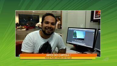 Confira novidades do Cartola na liga Globo Esporte CE - Confira novidades do Cartola na liga Globo Esporte CE