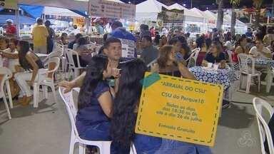 Fim de semana em Manaus tem arraiais - O arraial do CSU terá apresentações de grupos folclóricos, barracas com comidas típicas e parque de diversões fazem parte da programação.