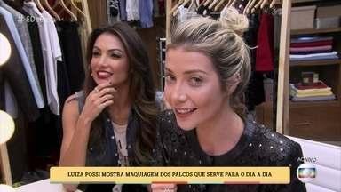 Luiza Possi dá dica de maquiagem - A cantora mostra maquiagem dos palcos que serve para o dia a dia