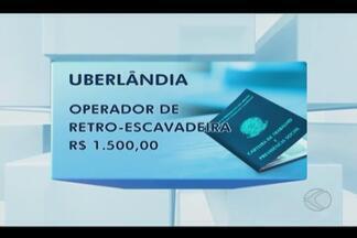 Sine divulga novas vagas oportunidades para cidades do Triângulo Mineiro - Vagas são para Uberlândia e Ituiutaba. Confira o quadro de vagas e salários.