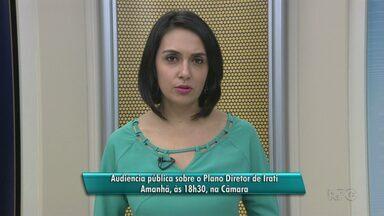 Audiência Pública discute plano diretor de Irati - A reunião é nesta terça, às 18h30. Encontro é na Câmara Municipal de Irati.