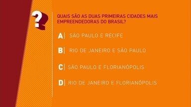Saiba quais as duas primeiras cidades mais empreendedoras do Brasil - O Pegn lançou o desafio. Você sabe dizer quais são?