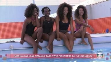 Juliana Alves faz natação para viver pescadora em 'Sol Nascente' - A atriz comenta sobre sua preparação para fazer a personagem