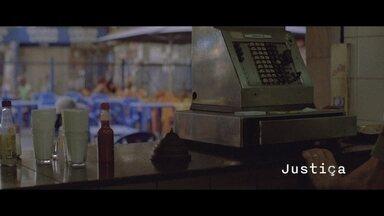 Abertura de 'Justiça' - Terça-feira, 30/08 - Confira!
