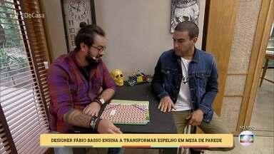 Aprenda a fazer uma mesa que ocupa pouco espaço e se transforma em espelho - O designer Fábio Basso dá a dica para economizar até 300 reais