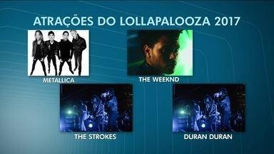 Organizadores do Lollapalooza 2017 anunciam as atrações do festival - A sexta edição do Lollapaloooza aposta nas bandas de rock. E traz como destaques internacionais o Metallica, The Strokes, The Weeknd e Duran Duran.