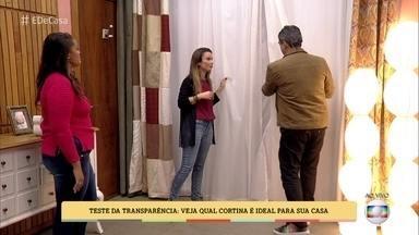 Elaine Gonzalez ensina a usar cortinas para garantir privacidade em casa - Arquiteta mostra quais as cortinas ideais para cada tipo de janela e faz teste de transparência com os apresentadores