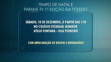 Neste sábado o Paraná TV primeira edição será apresentado ao vivo de Toledo - Vamos comemorar o aniversário da cidade e a campanha Tempo de Natal.