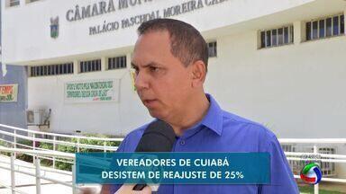 Vereadores de Cuiabá abrem mão do reajuste de salário - Vereadores de Cuiabá abrem mão do reajuste de 25% de aumento dos próprios salários.