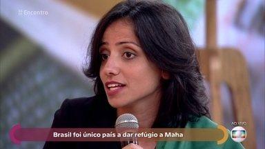 Brasil foi o único país a dar refúgio a Maha - Maha nasceu no Líbano, mas não teve nacionalide reconhecida, porque seus pais eram sírios de religiões diferentes. Atualmente, ela tem documentos brasileiros como refugiada