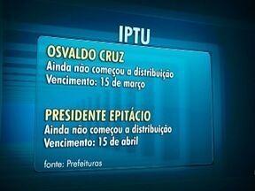 Tome nota dos prazos de pagamento do IPTU na região - Em algumas cidades os carnês ainda estão sendo entregues.