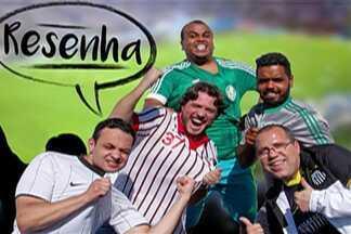 Resenha: torcedores comentam 10ª rodada do Paulistão - Carlos Silva ganhou presente de aniversário do Palmeiras. O Fernandinho Souza está aliviado com o Santos na zona de classificação.