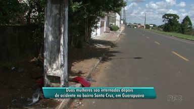 Carro bate em poste e duas jovens ficam feridas em Guarapuava - As mulheres continuam internadas.