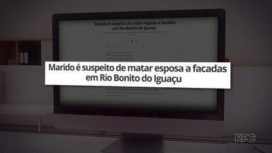 Mulher de 27 anos é morta a facadas na área rural de Rio Bonito do Iguaçu - O principal suspeito é o marido.