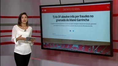 """G1: TJ do DF absolve três por fraudes no gramado do Mané Garrincha - GDF abre inscrições de """"intensivão"""" gratuito para vestibular, Enem e PAS."""