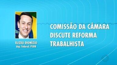 Proposta da reforma Trabalhista recebe 842 emendas - Elizeu Dionízio (PSDB), deputado federal por Mato Grosso do Sul é membro da comissão da Câmara que discute o assunto.