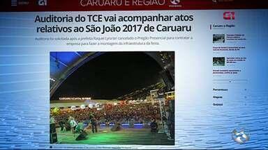 Auditoria do TCE vai acompanhar atos relativos ao São João 2017 de Caruaru - Auditoria foi solicitada após a prefeita Raquel Lyra ter cancelado o Pregão Presencial para contratar a empresa para fazer a montagem da infraestrutura da festa.