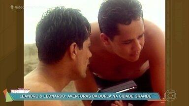 Túnel do Tempo: Relembre episódio da série 'Leandro & Leonardo' - Dupla viveu aventura na cidade grande