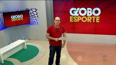 Assista à íntegra do Globo Esporte - CG desta quarta-feira (31.05.2017) - Veja quais os destaques.