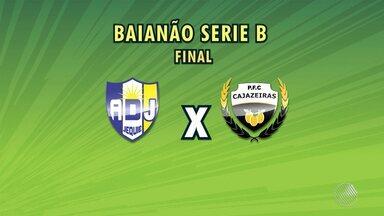 Cajazeiras e Jequié se enfrentam na final da Série B do Baianão - Confira os detalhes.