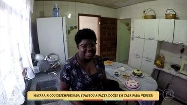 Mayara ficou desempregada e passou a fazer doces em casa para vender - Mayara pegou 40 reais emprestados com amiga para começar a fazer doces para vender