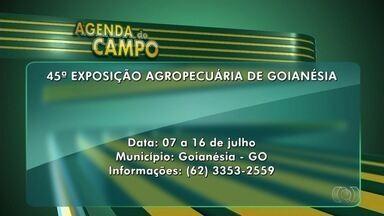 Confira os eventos da semana na Agenda do Campo - Goianésia sedia 45ª edição da Expoagro