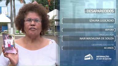 Desaparecidos: Dona Izaura procura parentes desaparecidos - Quem tiver informações entre em contato com o Paraná TV.