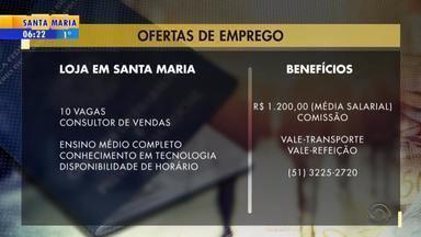 Empregos: loja em Santa Maria tem 10 vagas para consultor de vendas - Veja mais detalhes.