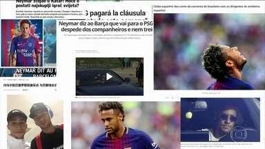 Transferência milionária de Neymar para o PSG repercute no mundo todo - Só a multa rescisória do Barcelona é de 820 milhões de reais.
