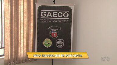 GAECO começa atividades em Ponta Grossa - Órgão investiga crimes de maior complexidade, inclusive,corrupção praticada por políticos