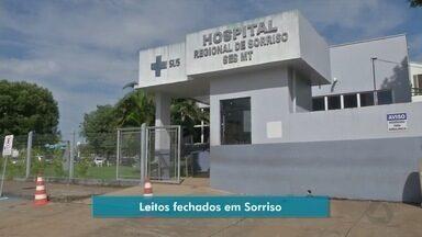 Leitos do hospital regional de Sorriso são fechados por falta de profissionais - Leitos do hospital regional de Sorriso são fechados por falta de profissionais.