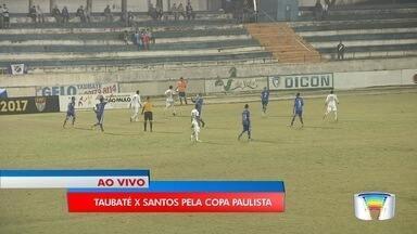 Futebol Taubaté enfrenta o Santos pela Copa Paulista - Jogo acontece na noite deste sábado (19).