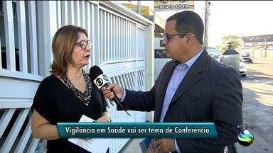 Conferência de Vigilância em Saúde será debatida em Aracaju - Conferência de Vigilância em Saúde será debatida em Aracaju.