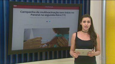 Começa nesta segunda-feira (11) a Campanha de Multivacinação no Paraná - Público-alvo são crianças e adolescentes que têm entre 0 e 15 anos.