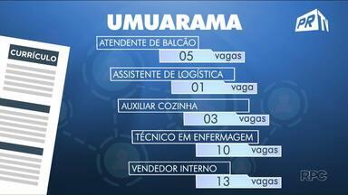 Veja as vagas abertas na região noroeste - Em Umuarama, são 105 vagas no total