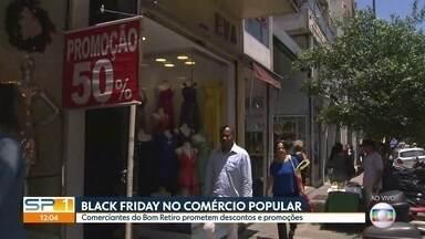 Lojas de comércio popular entram na onda da Black Friday - Chegou a Black Friday! A sexta-feira dos grandes descontos e promoções. Pelo menos, é o que os comerciantes prometem. E o pessoal que quer comprar vai atrás para ver se está compensando mesmo.