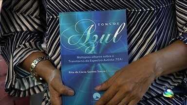 Livro sobre transtorno do espectro autista é lançado nesta terça-feira - 'Tons de Azul: múltiplos olhares sobre o transtorno do espectro autista' foi organizado pela pesquisadora Rita de Cácia Santos Souza.