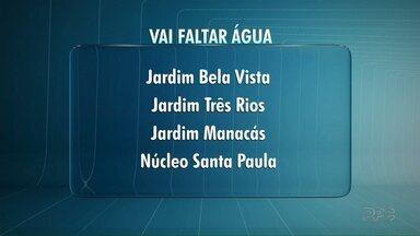 Mais de duas mil casas em Ponta Grossa vão ficar sem água nesta terça-feira (12) - Vai faltar água nas regiões: Jardim Bela Vista, Jardim Três Rios, Jardim Manacás e Núcleo Santa Paula.