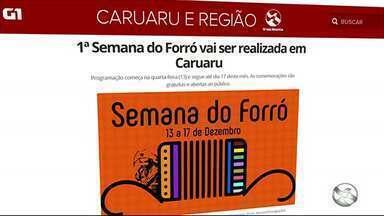 1ª Semana do Forró vai ser realizada em Caruaru - Programação começa na quarta-feira (13) e segue até dia 17 deste mês. As comemorações são gratuitas e abertas ao público.