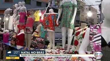 Região do Brás tem público intenso no fim de ano - Região de comércio popular tem público maior perto do Natal.