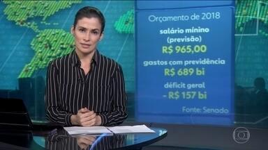 Congresso aprova projeto do orçamento de 2018 com previsão de déficit de R$ 157 bilhões - Estimativa é de que o governo vá gastar quase R$ 600 bilhões com a Previdência.