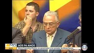 Ex-governador de Minas Gerais Francelino Pereira morre em Belo Horizonte - Ele tinha 96 anos e morreu em um hospital, de causas naturais, segundo a família.