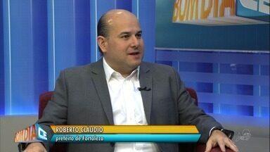Bom dia CE entrevista o prefeito Roberto Cláudio, desta sexta-feira (22) - Saiba mais em g1.com.br/ce