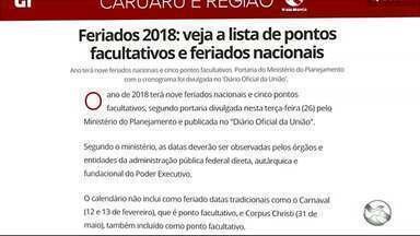 2018 terá nove feriados nacionais e cinco pontos facultativos - Portaria do Ministério do Planejamento com o cronograma foi divulgada no 'Diário Oficial da União'.