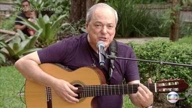 Toquinho canta 'Tarde em Itapoã' - Cantor começa o 'É de Casa' com estilo'