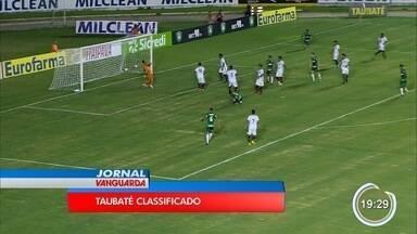 Taubaté está classificado para a 2ª fase da Copinha - Veja outros jogos da rodada.