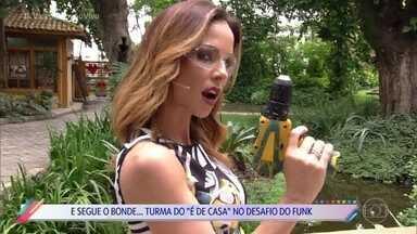 Turma do 'É de Casa' aceita desafio do funk - Confira a performance top da galera do programa!